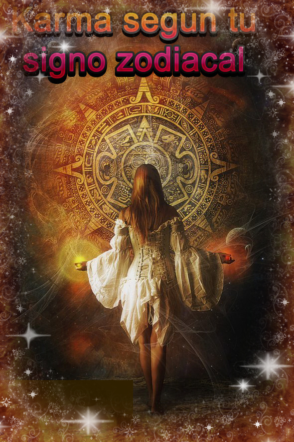 Hor scopos karma segun tu signo del zodiaco - Cual es mi signo del zodiaco ...