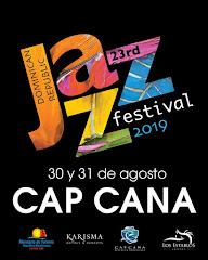 Dominican Republic Jazz Festival 2019 - Parada Cap Cana