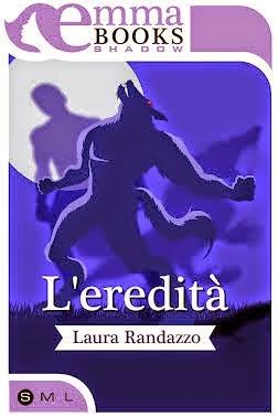 L'eredità Laura Randazzo
