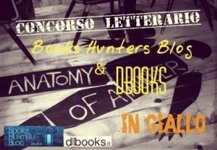 Concorso letterario Books Hunters Blog e dbooks.it, con pubblicazione finale.