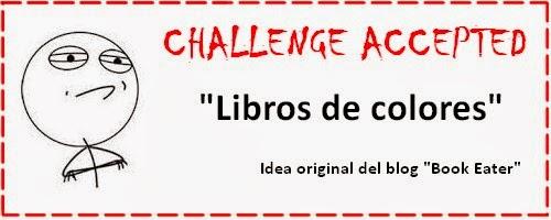 http://valenmasmilpalabras.blogspot.com.es/2014/01/challenge-accepted-libros-de-colores.html