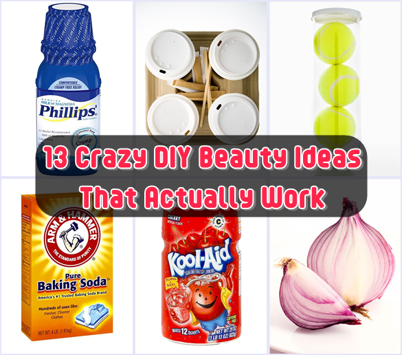 13 Crazy DIY Beauty Ideas That Actually Work