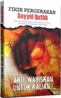 Fikih Pergerakan Sayyid Quthb | TOKO BUKU ONLINE SURABAYA