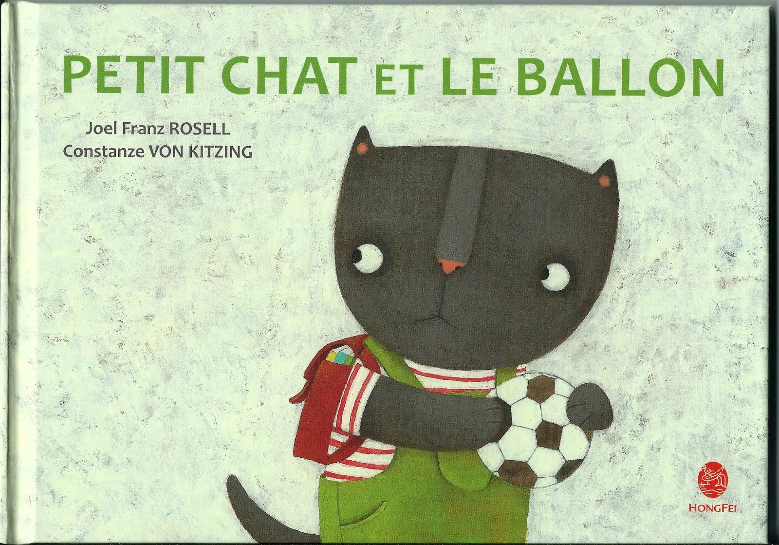 """Acaba de aparecer mi octavo libro en francés: """"Petit Chat et le ballon"""""""