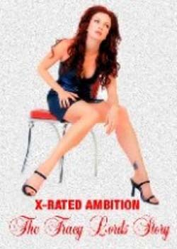 X-Rated Ambition: The Traci Lords Story (2003)