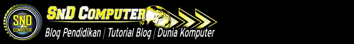 SND COMPUTER | Blog Pendidikan, Tutorial Blog, Dunia Komputer
