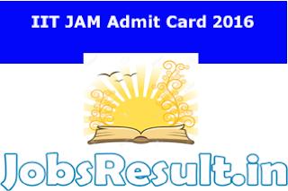 IIT JAM Admit Card 2016
