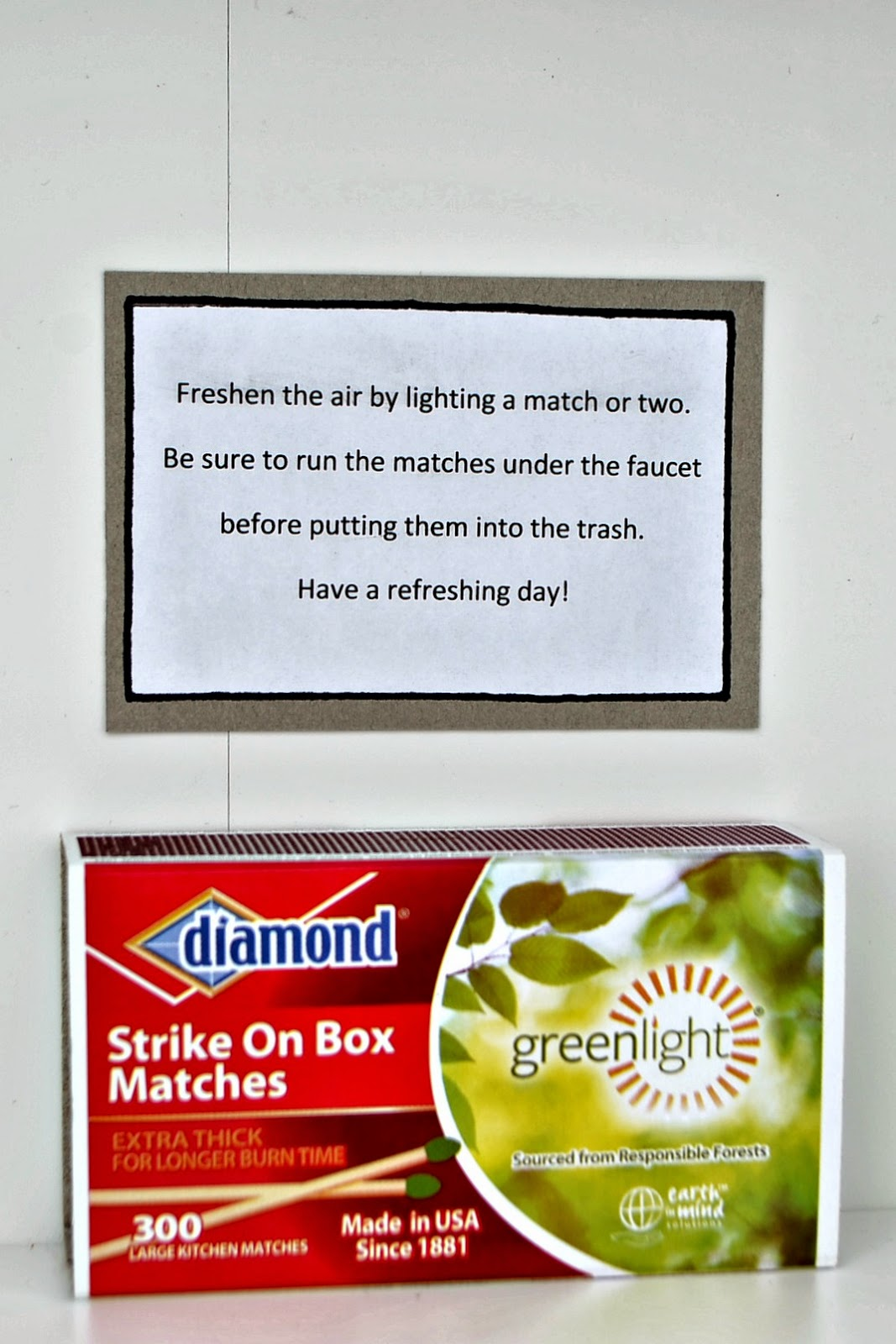 use matches to freshen a bathroom