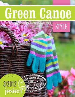Green Canoe Style.  Jesień 2012/3