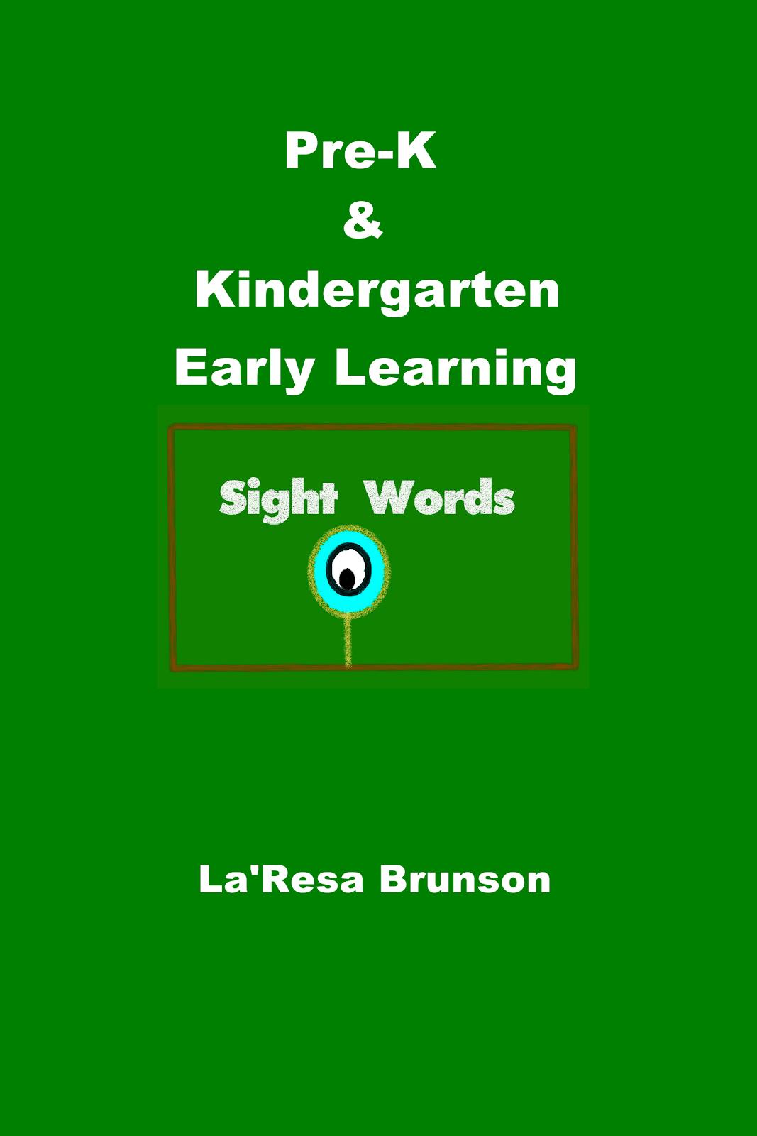 Pre-K & Kindergarten: Early Learning Sight Words
