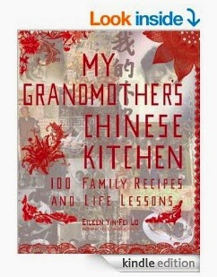 My Grandmother's Chinese Kitchen 100 Family Recipes