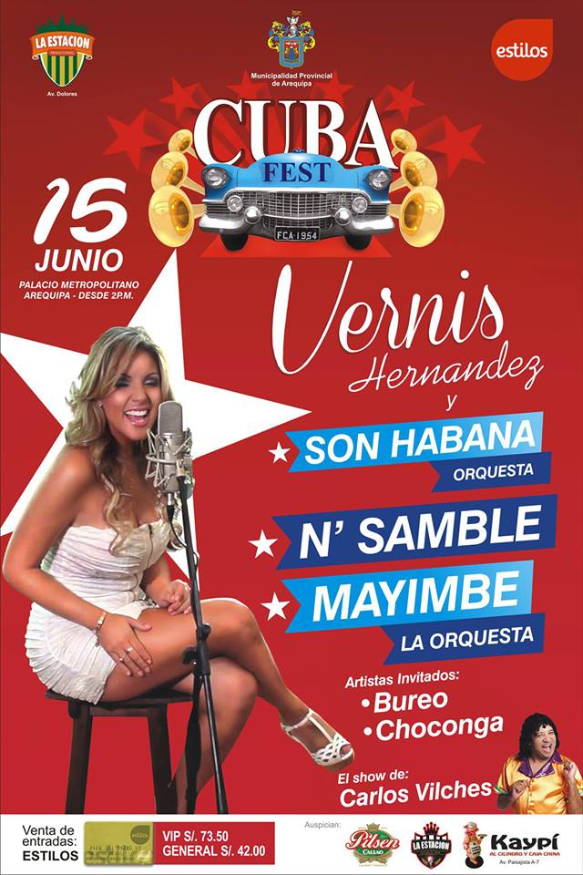 Vernis Hernandez en Arequipa - Cuba Fest (15 junio)