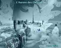 L'Aurore des Chrysalides