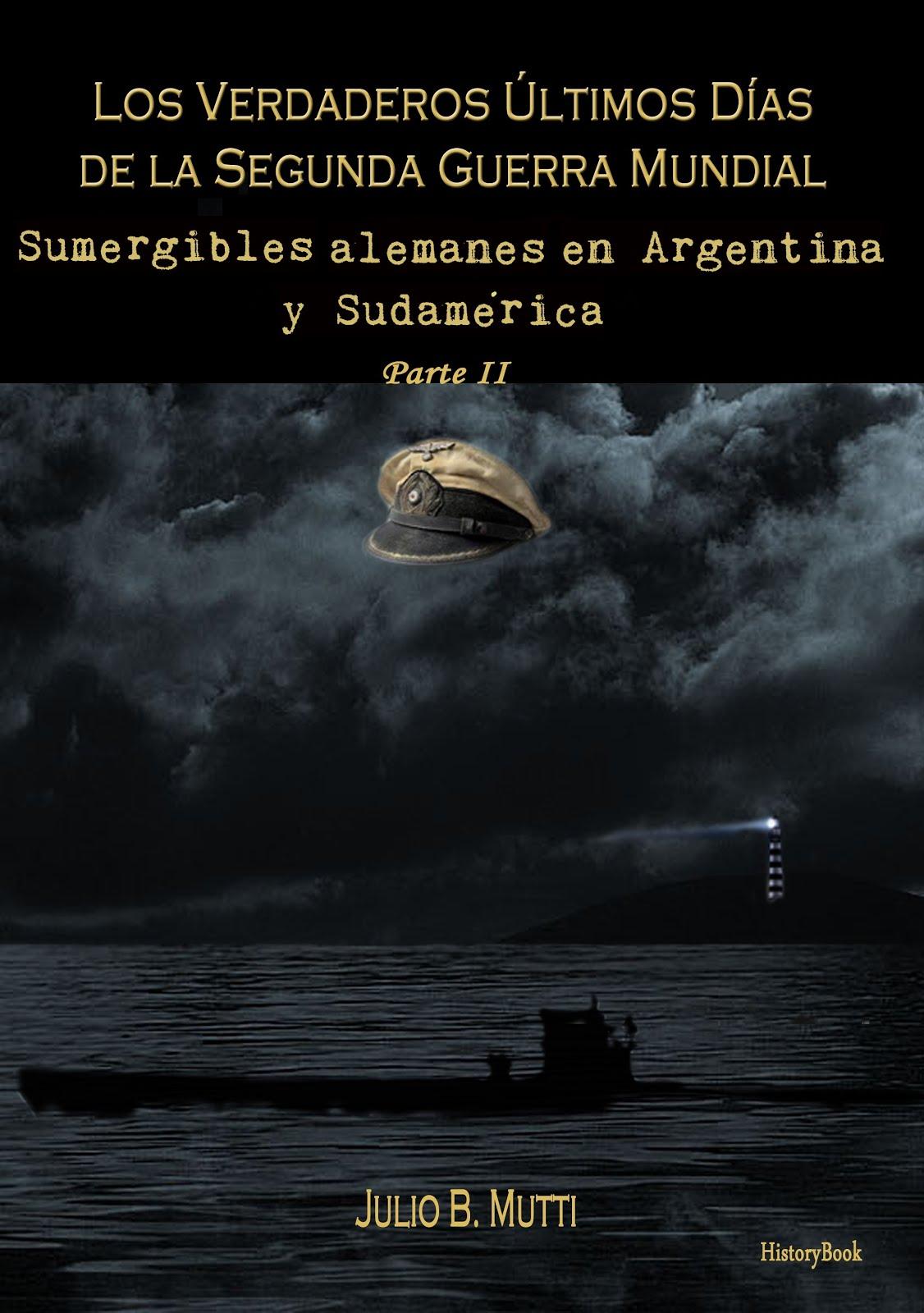 Sumergibles alemanes en Argentina y Sudamérica
