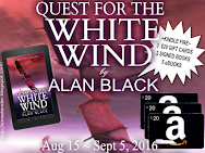 Alan Black's QUEST FOR THE WHITE WIND Mega Giveaway