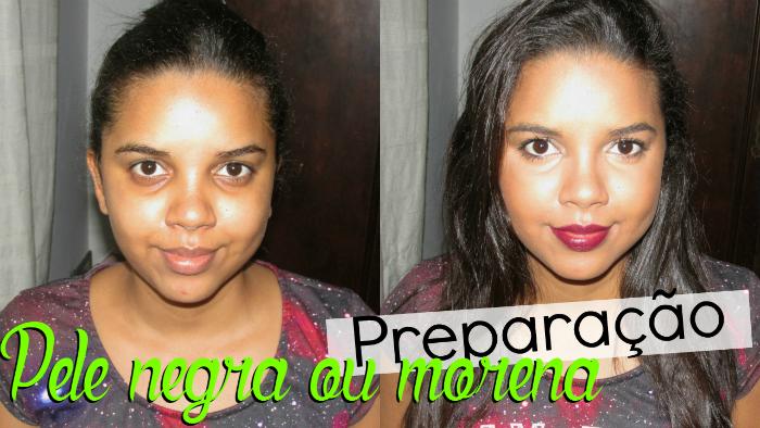 Preparação de pele negra ou morena