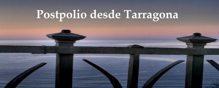 Postpolio desde Tarragona
