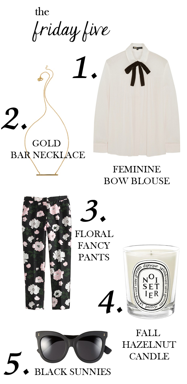 the friday five- feminine bow blouse, gold gorjana necklace, printed floral pants, diptyque fall candle, and illesteva black sunglasses