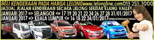 1-31/01/2017 JADUAL JUALAN KENDERAAN LELONG SELURUH MALAYSIA,SEKITAR KLANG VALLEY-SELANGOR/K LUMPUR