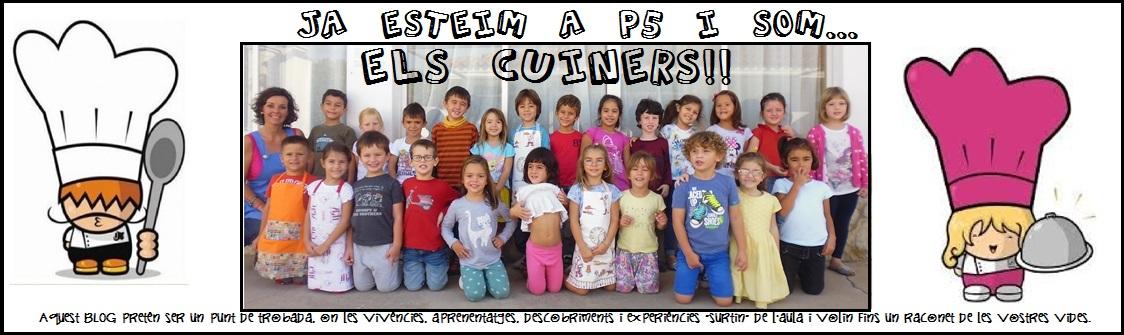 Ja esteim a P5 i som....ELS CUINERS!!!!