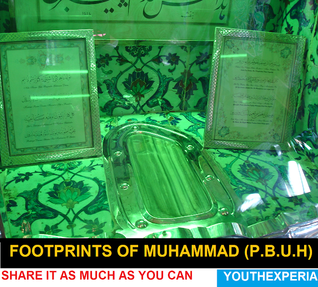 Footprints of Prophet Muhammad (P.B.U.H)