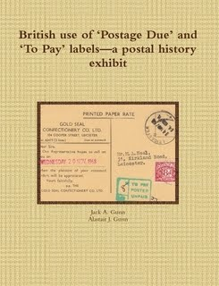 British use of 'Postage Due' and 'To Pay' labels - a postal history exhibit