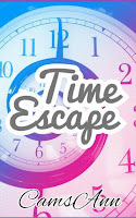 Time Escape - Wattpad Story by CamsAnn