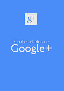 El plus de Google Plus
