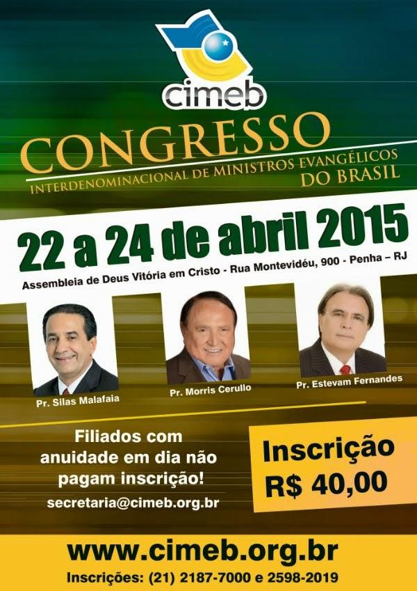 VEM AÍ: CONGRESSO DO CIMEB CONSELHO INTERDENOMINACIONAL DE MINISTROS EVANGÉLICOS DO BRASIL