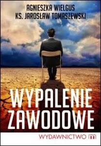 http://www.mwydawnictwo.pl/p/1004/wypalenie-zawodowe