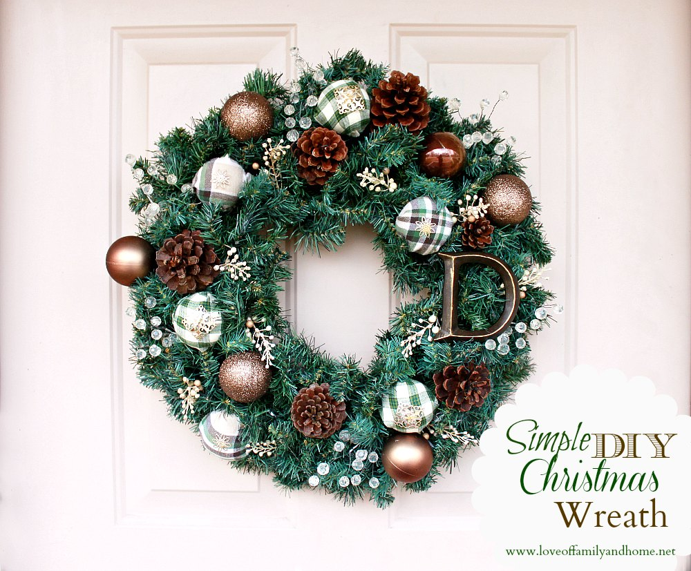 Simple diy christmas wreath tutorial love of family home for How to make christmas door wreaths