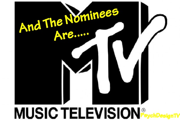 MTV Has Released their Nominations for the VMAs and Guess Who's Leading the Pack, Just Guess?