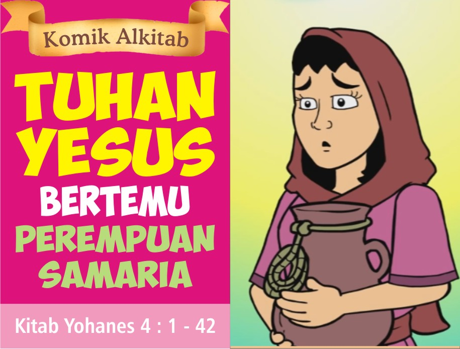 Tuhan Yesus Bertemu Perempuan Samaria