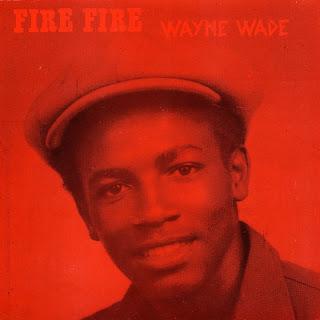 Wayne Wade - Fire Fire