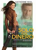 Solo por Dinero (2012)
