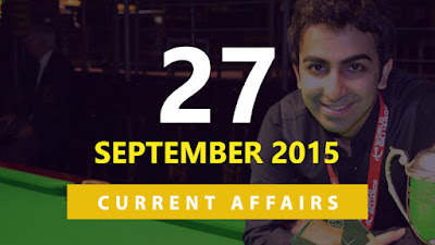 Current Affairs 27 September 2015