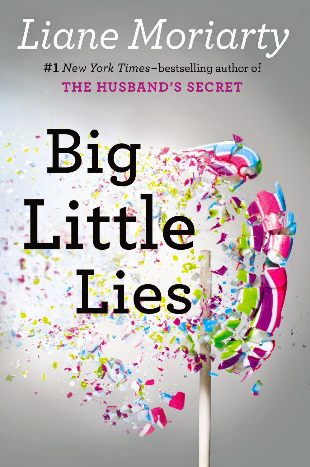 http://www.amazon.com/Big-Little-Lies-Liane-Moriarty/dp/0399167064/ref=sr_1_1?s=books&ie=UTF8&qid=1420044895&sr=1-1&keywords=big+little+lies