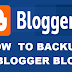 Blogspot Blog-How to Backup it Backup Your Blog and Be Safe