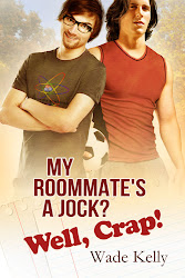 My Roommate&#39;s a Jock? Well, Crap!