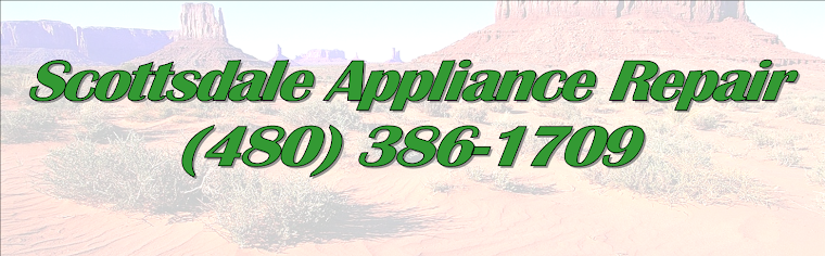 Appliance Repair Scottsdale AZ (480) 386-1709
