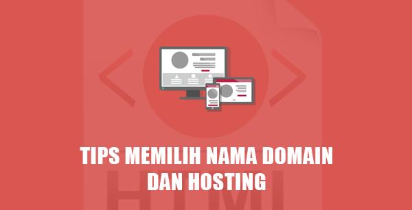Tips Memilih Domain dan Hosting Untuk Website Indonesia