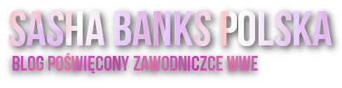 Sasha Banks - Polska