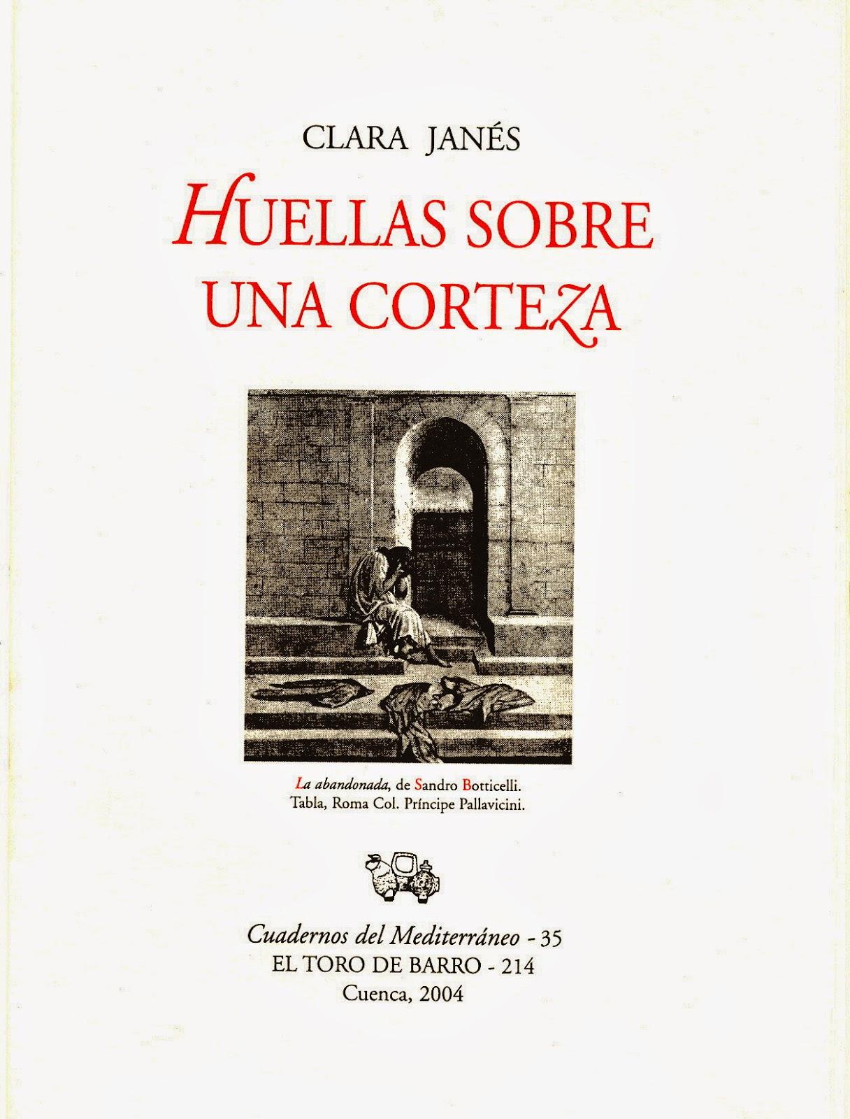 """""""Huellas sobre una corteza"""", de Clara Janés, El Toro de Barro 2004"""