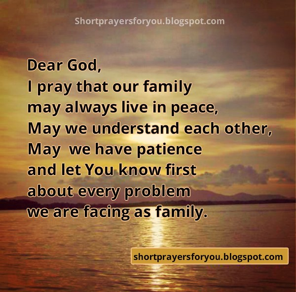 Short prayers for family peace, free prayer by Mery Bracho, free religious image, pray, prayer. Please God give us peace.
