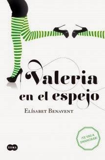 http://estantesllenos.blogspot.com.es/2014/02/valeria-en-el-espejo-elisabet-benavent.html