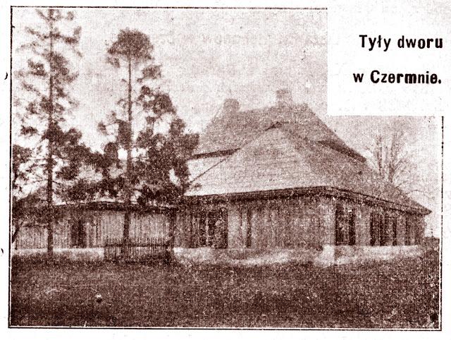 Czermno, tyły dworu, Fot. Kazimierz Kulwieć z ok. 1911, w: ks. Jan Wiśniewski, Dekanat konecki, Radom 1913.