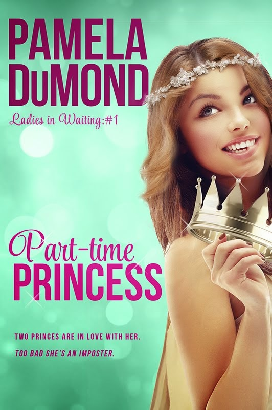Part-time Princess (Ladies-in-Waiting, #1)