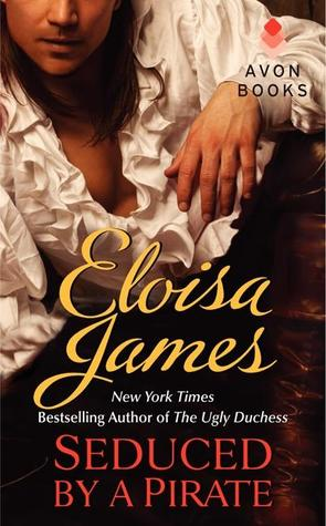 Book cover of Seduced by a Pirate by Eloisa James (historical romance novella)