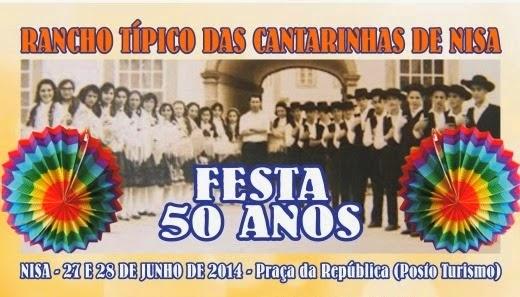 NISA: FESTA DOS 50 ANOS DO RANCHO DAS CANTARINHAS