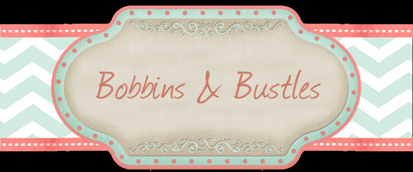 Bobbins and Bustles